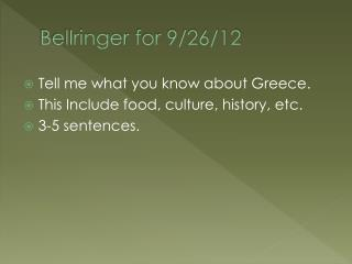 Bellringer  for 9/26/12