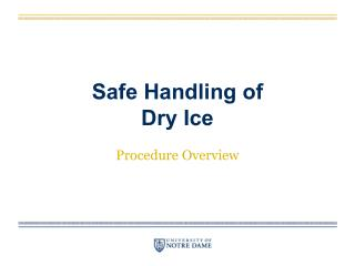 Safe Handling of  Dry Ice