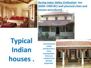 T ypical Indian houses .