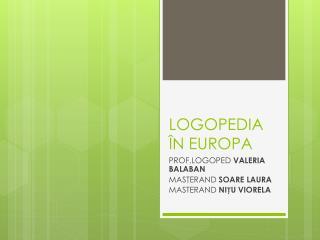LOGOPEDIA �N EUROPA