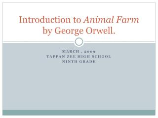 Introduction to  Animal Farm  by George Orwell.