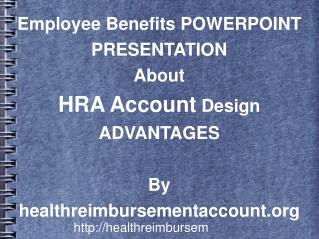 Multiple Beneficial HRA Program Designs For Independantly E