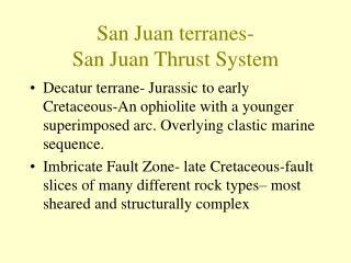 San Juan terranes- San Juan Thrust System
