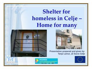 Shelter for     homeless in  Celje  – Home for many