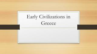 Early Civilizations in Greece