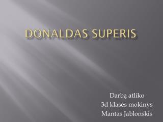 Donaldas superis