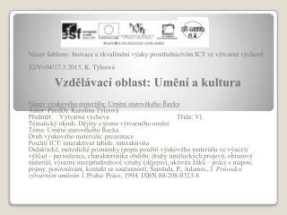 Název šablony: Inovace a zkvalitnění výuky prostřednictvím ICT ve výtvarné výchově