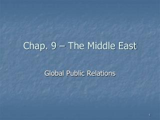Chap.  9  �  The Middle East