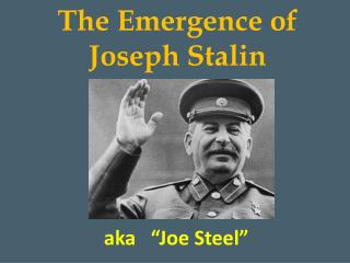 The Emergence of Joseph Stalin