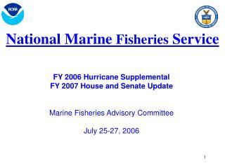 NMFS Budget Updates 2006-2007