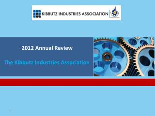 2012 Annual Review The Kibbutz Industries Association