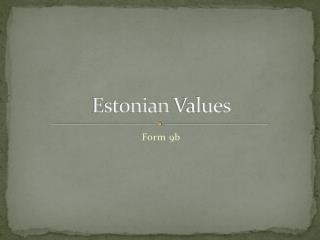 Estonian  Values