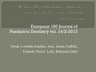 Removable orthodontic  appliances:  new perspectives on capabilities  and  efficiency