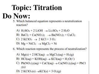 Topic: Titration Do Now: