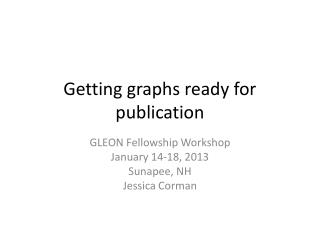 Getting graphs ready for publication