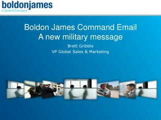 Boldon James Command Email A new military message