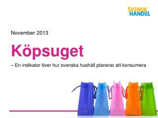 Köpsuget   – E n indikator över hur svenska hushåll planerar att konsumera