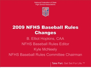 2009 NFHS Baseball Rules Changes