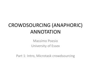 CROWDSOURCING (ANAPHORIC) ANNOTATION