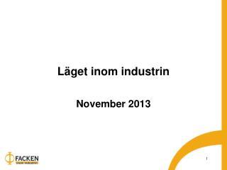Läget inom industrin