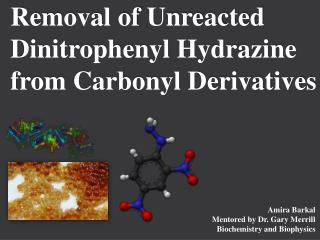 Removal of  Unreacted Dinitrophenyl  Hydrazine  from Carbonyl Derivatives