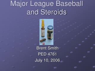 Major League Baseball and Steroids