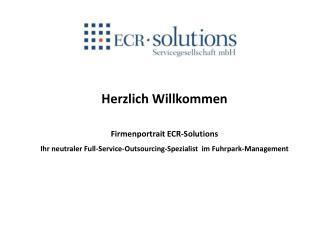 Herzlich Willkommen  Firmenportrait ECR-Solutions