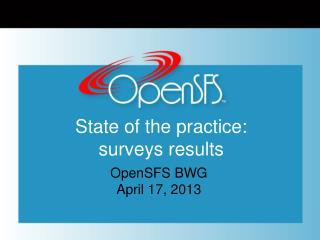 State of the practice: surveys results