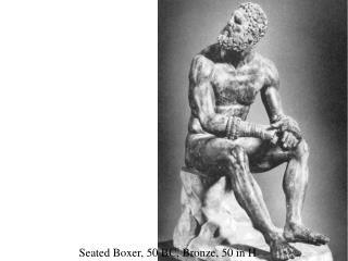 Seated Boxer, 50 BC, Bronze, 50 in H