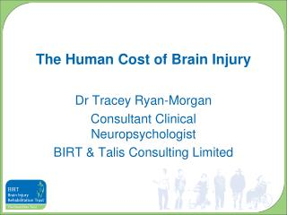 The Human Cost of Brain Injury
