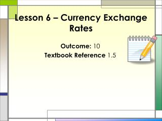 Lesson 6 – Currency Exchange Rates