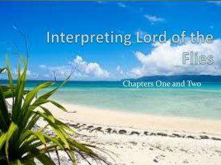Interpreting Lord of the Flies