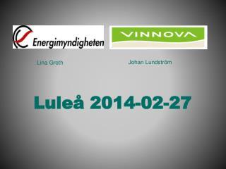 Luleå  2014-02-27