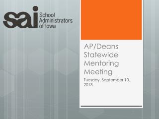 AP/Deans Statewide Mentoring Meeting