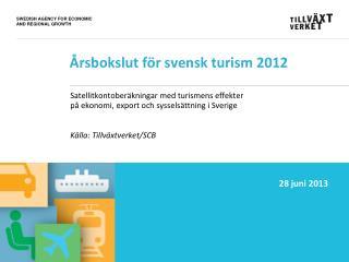 Årsbokslut för svensk turism 2012
