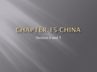 Chapter 15-china