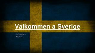Valkommen a Sverige