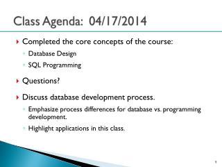 Class Agenda:  04/17/2014