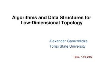 Algorithms and Data Structures for Low-Dimensional Topology