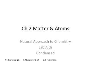 Ch 2 Matter & Atoms