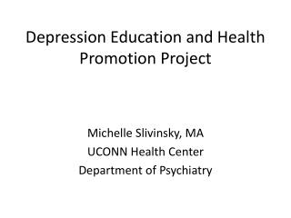 Depression Education and Health Promotion Project