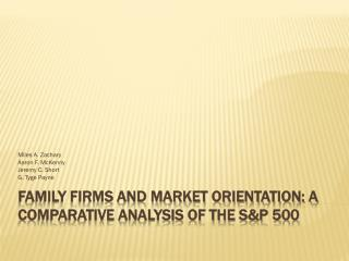 FAMILY FIRMS AND MARKET ORIENTATION: A COMPARATIVE ANALYSIS OF THE S&P 500