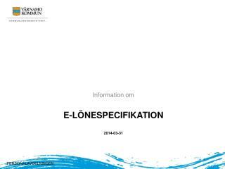 e-lönespecifikation  2014-03-31