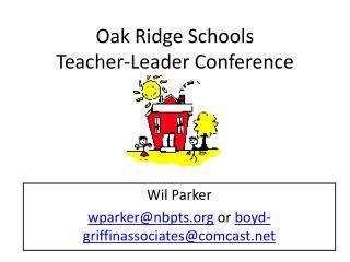 Oak Ridge Schools Teacher-Leader Conference