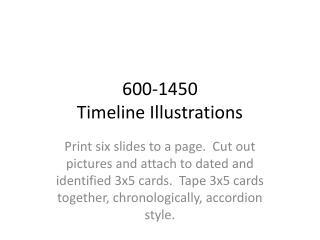 600-1450 Timeline Illustrations