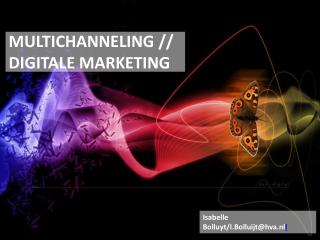 MULTICHANNELING //  DIGITALE MARKETING