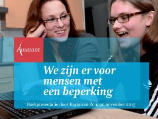 Boekpresentatie door Karin van Zon, 30 november 2013