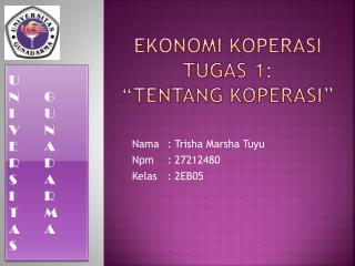 "Ekonomi koperasi Tugas  1: "" tentang koperasi """