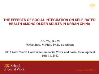 THE EFFECTS OF SOCIAL INTEGRATION ON SELF-RATED HEALTH AMONG OLDER ADULTS IN URBAN CHINA