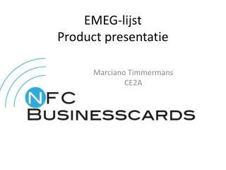 EMEG-lijst Product presentatie